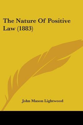 The Nature of Positive Law (1883)