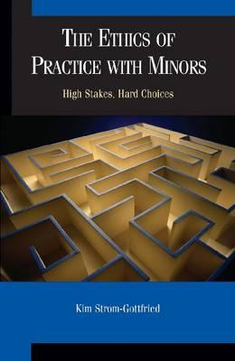 The Ethics of Practice With Minors