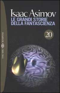 Le grandi storie della fantascienza - Vol. 20 (1958)
