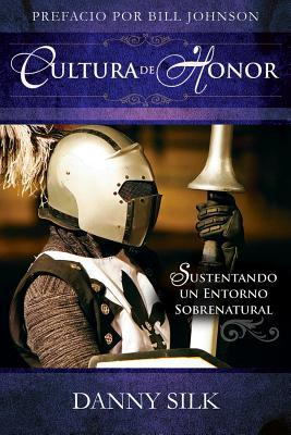 Cultura de Honor / Culture of Honor