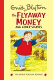 The Flyaway Money and Other Stories