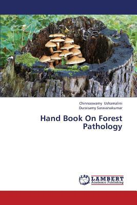 Hand Book On Forest Pathology