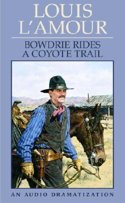 Bowdrie Rides a Coyo...