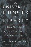 The Universal Hunger For Liberty