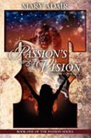 Passion's Vision