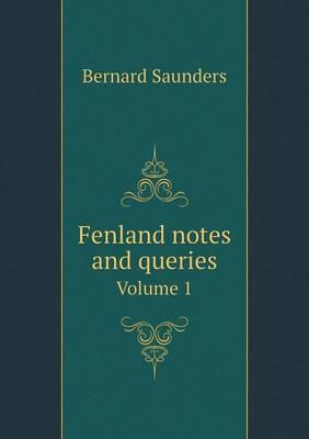 Fenland Notes and Queries Volume 1