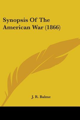 Synopsis Of The American War