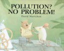 Pollution? No Problem!