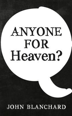 Anyone for Heaven