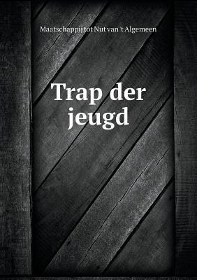 Trap Der Jeugd