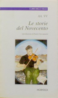 Le storie del Novecento
