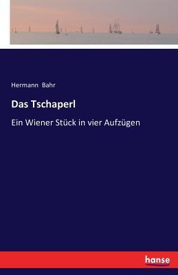 Das Tschaperl