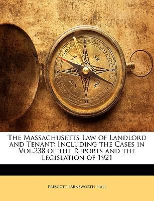 The Massachusetts Law of Landlord and Tenant