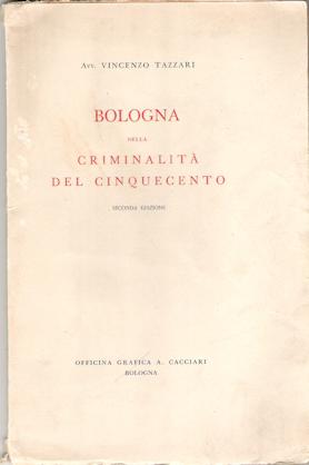 Bologna nella criminalità del Cinquecento