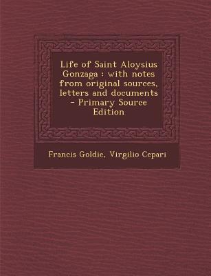 Life of Saint Aloysius Gonzaga