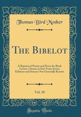 The Bibelot, Vol. 10