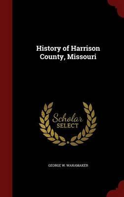 History of Harrison County, Missouri