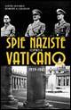 Spie naziste contro il Vaticano 1939-1945