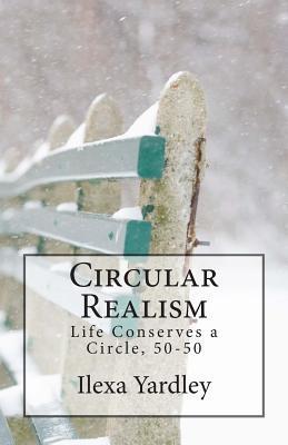 Circular Realism