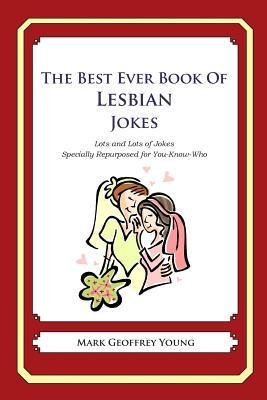 The Best Ever Book of Lesbian Jokes