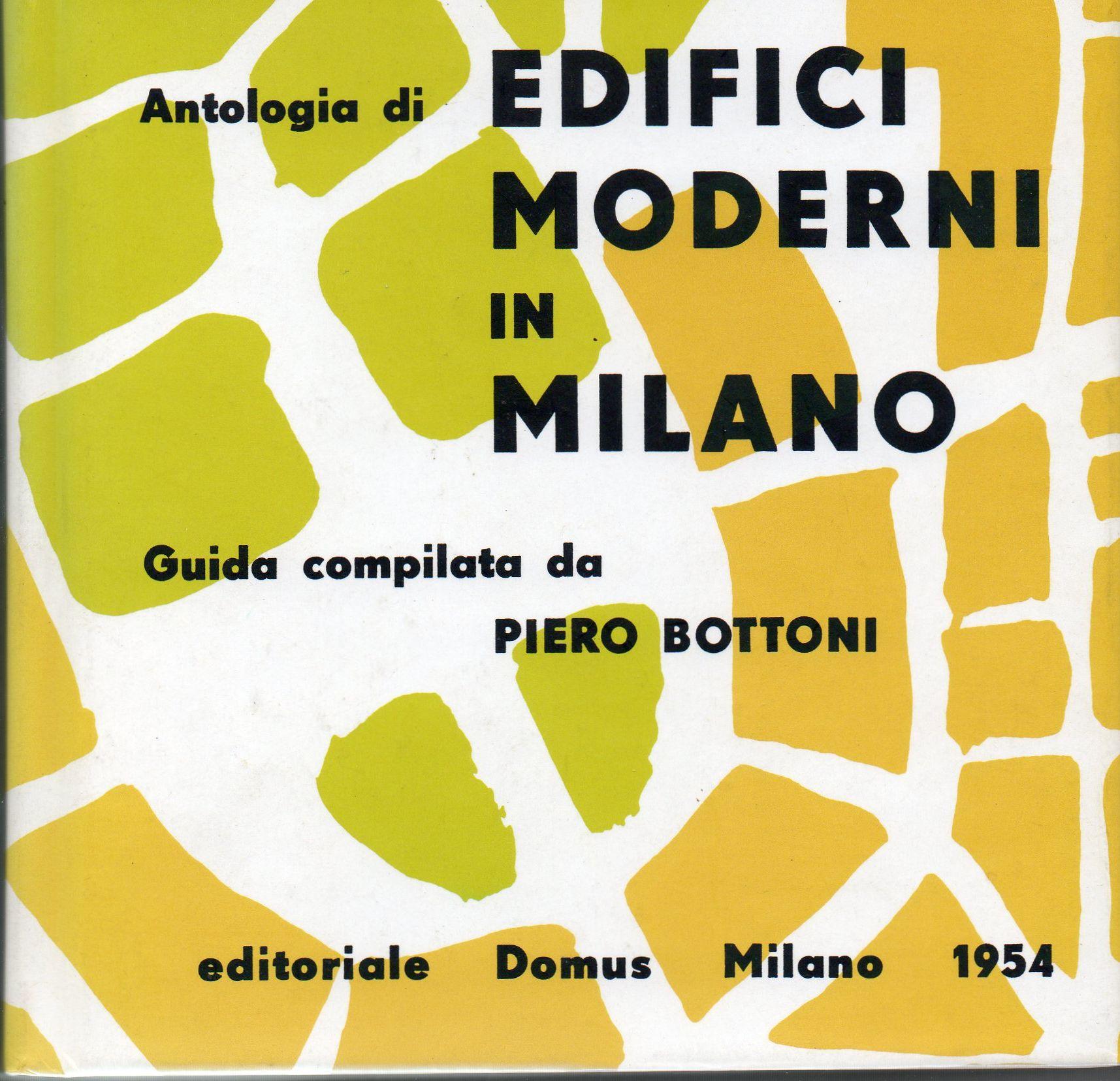 Antologia di edifici moderni in Milano