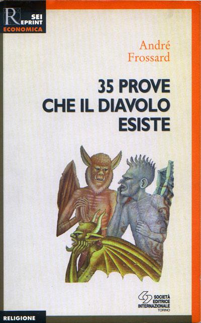Trentacinque prove che il diavolo esiste