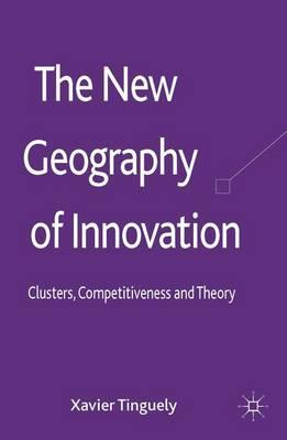 The New Geography of Innovation