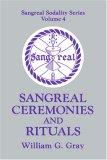 Sangreal Ceremonies ...