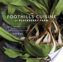 The Foothills Cuisine of Blackberry Farm