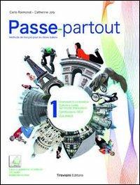 Passe-partout. Méthode de français pour les élèves italiens. Per la Scuola media. Con DVD-ROM. Con espansione online