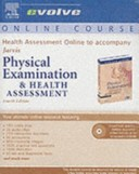 Health Assessment Online to Accompany Physical Examination and Health Assessment