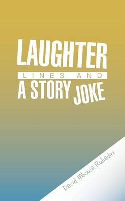 Laughter Lines and a Story Joke