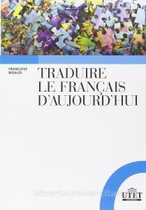 Traduire le français d'aujourdhui