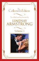 Lindsay Armstrong - The Collector's Edition Volume 1/Trial By Marriage/Dangerous Deceiver/Married For Real/When Enemies Marry/Accidental Nanny