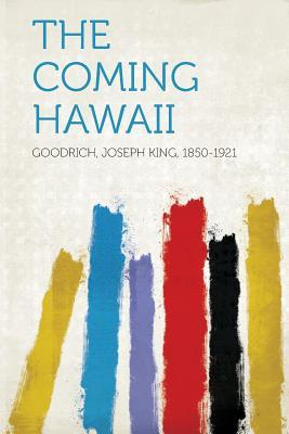 The Coming Hawaii