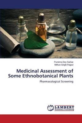 Medicinal Assessment of Some Ethnobotanical Plants