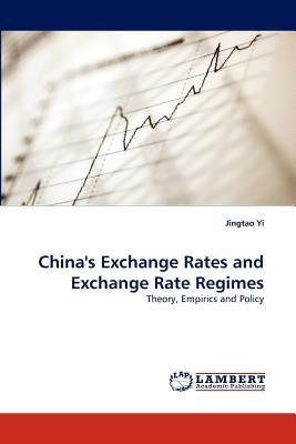 China's Exchange Rates and Exchange Rate Regimes