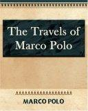 The Travels of Marco Polo - 1886