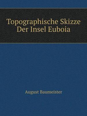 Topographische Skizze Der Insel Euboia