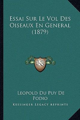 Essai Sur Le Vol Des Oiseaux En General (1879)