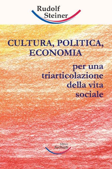 Cultura, Politica, E...