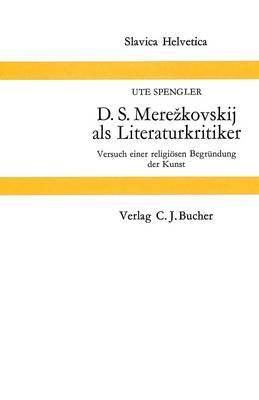 D.S. Merezkovskij als Literaturkritiker
