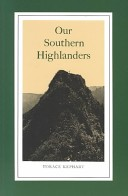 Our Southern Highlan...