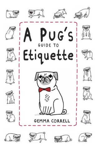 A Pug's Guide to Eti...
