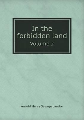 In the Forbidden Land Volume 2