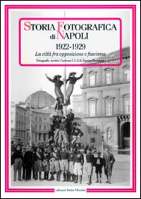 Storia fotografica di Napoli (1922-1929)