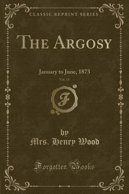 The Argosy, Vol. 15