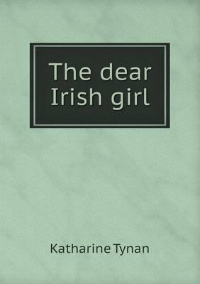 The Dear Irish Girl