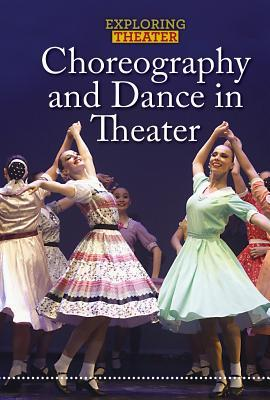 Choreography and Dance in Theater