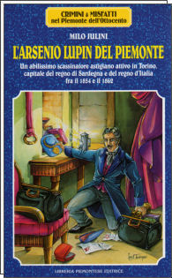 L'Arsenio Lupin del Piemonte